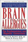 Brain Allergies: The Psychonutrient and Magnetic Connections by Dwight K. Kalita, William H. Philpott (Paperback, 2000)