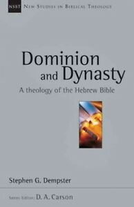 Dominion-and-Dynasty-A-Biblical-Theology-of-the-Hebrew-Bible-Paperback-by