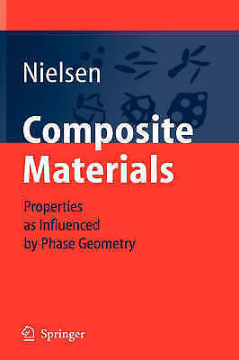 1 of 1 - NEW Composite Materials: Properties as Influenced by Phase Geometry