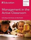 Management in the Active Classroom by Ron Berger, Dina Strasser, Libby Woodfin (Paperback / softback, 2015)
