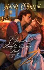 Conquering Knight, Captive Lady O'Brien, Anne Mass Market Paperback