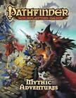 Pathfinder Roleplaying Game: Mythic Adventures by Jason Bulmahn (Hardback, 2013)