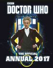 Doctor Who: The Official Annual 2017 by BBC Children's Books (Hardback, 2016)
