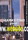 Marketing Your Website by Laurel Alexander (Paperback, 2001)