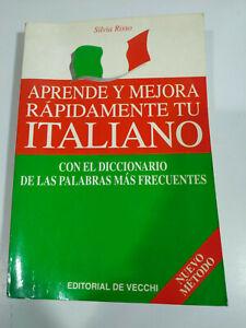 Aprende y Mejora Rapidamente Tu Italiano Vecchi 2002 - LIBRO Español