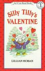 Silly Tilly's Valentine by Lillian Hoban (Paperback, 1998)