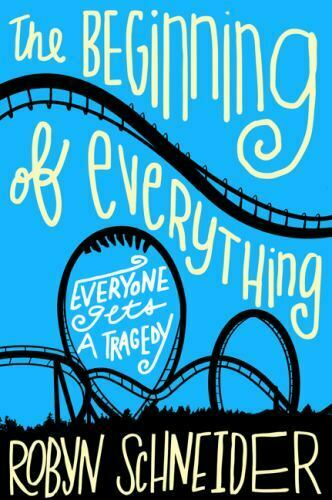 The Beginning Of Everything Paperback Schneider, Robyn - $9.90