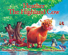 Heather the Highland Cow by J. Abernethy (Paperback, 2006)