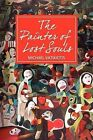 The Painter of Lost Souls by Michael Vatikiotis (Paperback / softback, 2012)