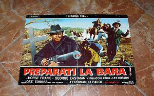 TERENCE-HILL-1968-FOTOBUSTA-FILM-PREPARATI-LA-BARA-ITALIAN-SPAGHETTI-WESTERN