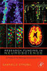 Research Funding in Neuroscience: A Profile of the McKnight Endowment Fund by Gabrielle Strobel (Hardback, 2007)