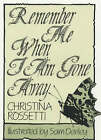 Remember Me When I am Gone Away by Christina G. Rossetti (Hardback, 1989)