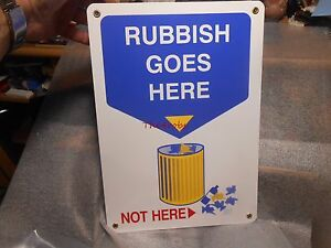 Vintage-Rubbish-Goes-Here-Not-Here-Porcelain-Sign