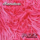 Fuzz by Supraluxe (CD, Aug-2012, Supraluxe)