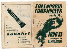 CALENDARIETTO CAMPIONATO CALCIO 1950 51 CALCIO ILLUSTRATO DENTIFRICIO DONABEL