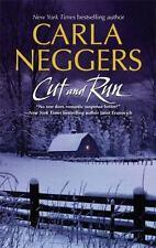 Cut and Run by Carla Neggers (2007, Paperback)