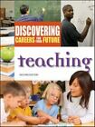 Discovering Careers for Your Future: Teaching by Ferguson (2008, Hardcover, Revised)