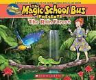 Magic School Bus Presents: The Rainforest: A Nonfiction Companion to the Original Magic School Bus Series by Tom Jackson (Paperback / softback, 2015)