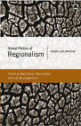 Global Politics of Regionalism: Theory and Practice by Pluto Press (Paperback, 2005)