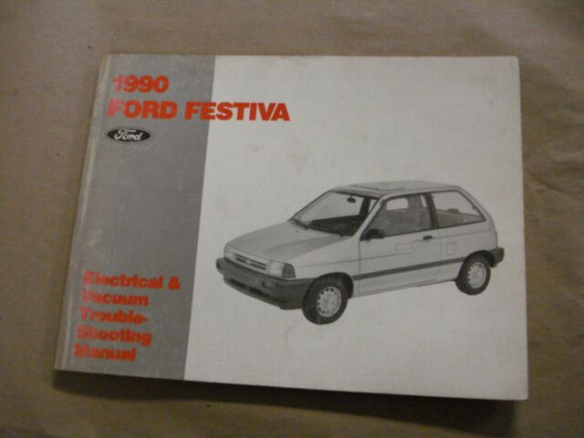 1990 Ford Festiva Electrical Vacuum Troubleshooting Manual