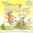 Fancy Nancy and The Fall Foliage by Robin Preiss Glasser 9780062086303