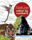 Colour by Number: Nature by Arcturus Publishing (Paperback, 2016)