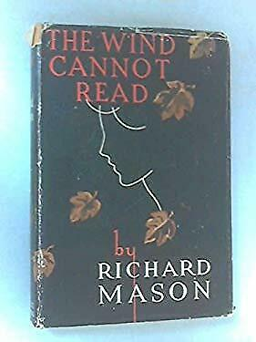 The wind cannot read by MASON, Richard.
