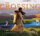 The Crossing by Donna Jo Napoli (Hardback, 2011)