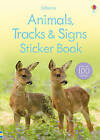 Animal Tracks and Signs Sticker Book by Rosamund Kidman Cox (Paperback, 2010)