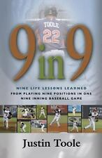 9 in 9: Nine Life Lessons Learned from Playing Nine Positions in One Nine Inning