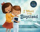 I Want to Be Baptized by Annalisa Hall (Hardback, 2014)