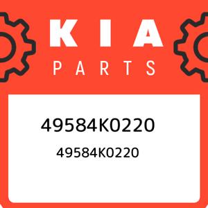 49584K0220-Kia-49584k0220-49584K0220-New-Genuine-OEM-Part