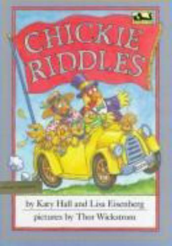 Chickie Riddles by Katy Hall; Lisa Eisenberg