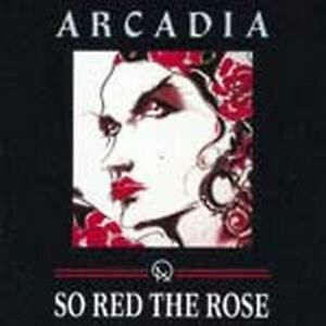 Arcadia-So-Red-The-Rose-1993-Version-NEW-CD