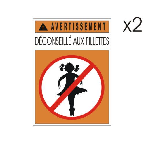 5cm x 7cm Stickers plastifiés DECONSEILLE AUX FILLETTES
