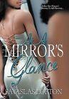 At a Mirror's Glance by Savaslas Lofton (Hardback, 2011)