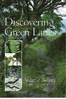 Discovering Green Lanes by Valerie Belsey (Paperback, 1990)