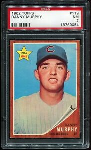 1962-Topps-Baseball-119-DANNY-MURPHY-Chicago-Cubs-PSA-7-NM