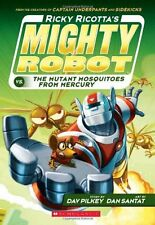 Ricky Ricotta: Mighty Robot vs. the Mutant Mosquitoes from Mercury 2 by Dav Pilkey (2014, Paperback)