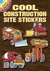 Cool Construction Site Stickers by Dover (Paperback, 2016)