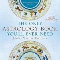 The Only Astrology Book You`ll Ever Need By Joanna Martine Woolfolk, (paperback) on Sale