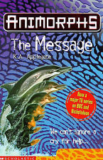 Acceptable, Animorphs: The Message, Applegate, Katherine, Book