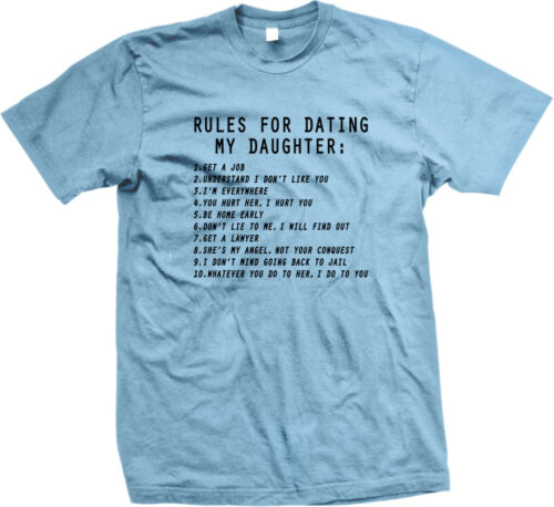 Rules For Dating My Daughter Funny Dad Father Humor Meme Famous Mens T-shirt