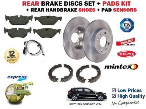 FOR BMW 118D 120D 2007-2012 REAR BRAKE DISCS SET /& PADS /& SENSOR /& BRAKE SHOES