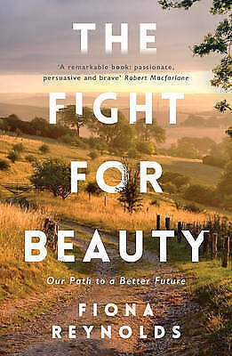 1 of 1 - The Fight for Beauty: Our Path to a Better Future by Reynolds, Fiona | Paperback