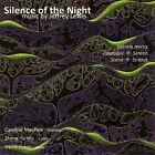 Silence of the Night: Music by Jeffrey Lewis (CD, May-2009, Metier)