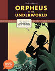Orpheus in the Underworld: A Toon Graphics by Yvan Pommaux (Hardback, 2015)