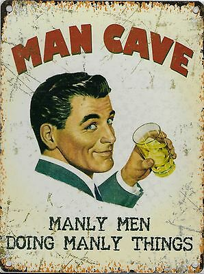 MAN CAVE MANLY MEN DOING MANLY THINGS PUB BAR Club Decor DAD BEER METAL SIGN