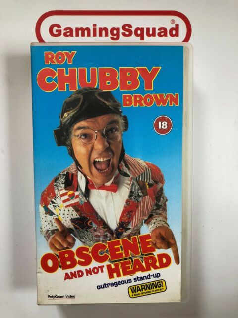 Roy Chubby Brown - Obscene and Not Heard VHS Video, Supplied by Gaming Squad Ltd