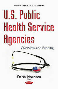 U-S-Public-Health-Service-Agencies-Overview-amp-Funding-Public-Health-in-the-21